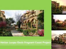 Hetian Luopu Oasis Fragrant Coast Project